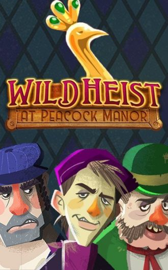 Wild-Heist-at-Peacock-Manor