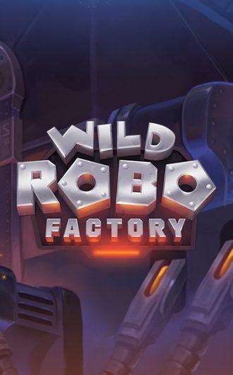 Wild Robo Factory kolikkopeli