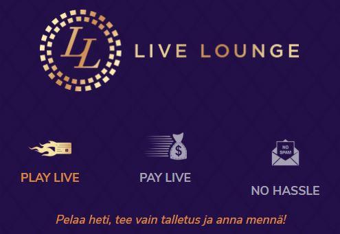 Live Lounge casino rahaliikenne