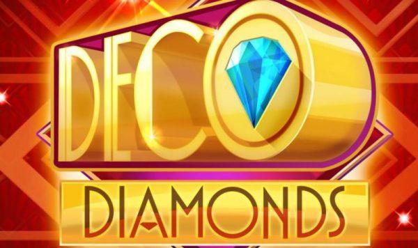 Deco Diamonds on Just For the Winin ensimmäinen kolikkopeli
