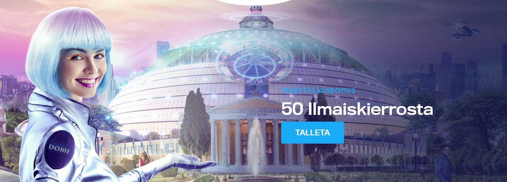 Casino Dome tervetulobonus