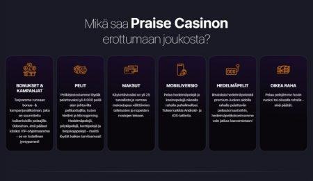 Praise Casino kohokohdat